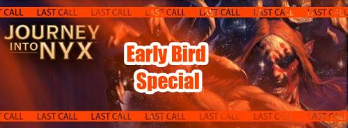 Journey into Nyx Early Bird Special Offer